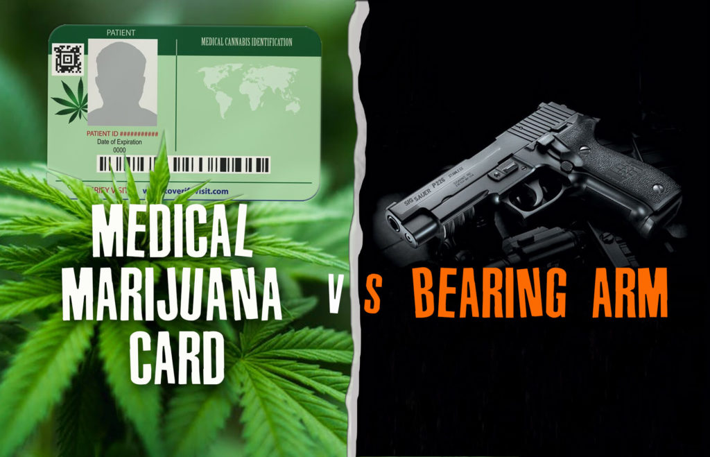 Medical Card Marijuana vs. Bearing Arms