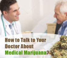 How to Talk to Your Doctor About Medical Marijuana